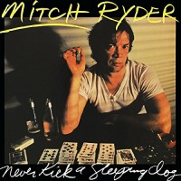 Purchase Mitch Ryder - Never Kick A Sleeping Dog (Vinyl)
