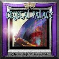 Purchase Crystal Palace - On The Edge Of The World