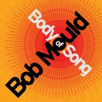 Purchase Bob Mould - Body Of Song