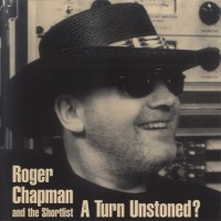 Purchase Roger Chapman - A Turn Unstoned?