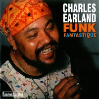 Purchase Charles Earland - Funk Fantastique (1971-1973 Sessions)