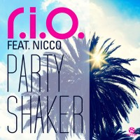Purchase R.I.O. - Party Shaker (Feat. Nico) (MCD)