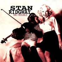 Purchase Stan Ridgway - Mr. Trouble