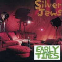 Purchase Silver Jews - Early Times