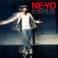 Purchase Ne-Yo - Let Me Love You (Until You Learn To Love Yourself) (CDS)