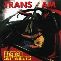 Purchase Trans Am - Fasten Seatbelts