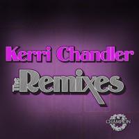 Purchase VA - Kerri Chandler: The Remixes