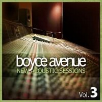 Purchase Boyce Avenue - New Acoustic Sessions, Vol. 3