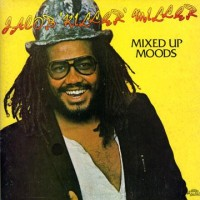 Purchase Jacob Miller - Mixed Up Moods (Vinyl)