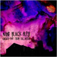 Purchase Nine Black Alps - Locked out from the Inside