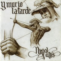 Purchase Nirgal Vallis - Y Murio La Tarde (Vinyl)
