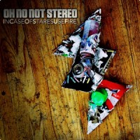 Purchase Oh No Not Stereo - InCaseOfStaresUseFire