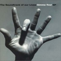 Purchase The Soundtrack Of Our Lives - Gimme Five! (EP)