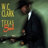 Purchase W. C. Clark - Texas Soul