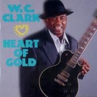 Purchase W.C. Clark - Heart of Gold