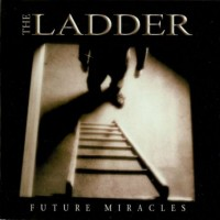 Purchase The Ladder - Future Miracles
