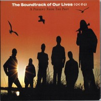 Purchase The Soundtrack Of Our Lives - A Present From The Past CD1