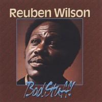 Purchase Reuben Wilson - Bad Stuff (Remastered 2006)