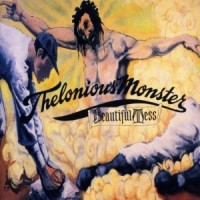 Purchase Thelonious Monster - Beautiful Mess