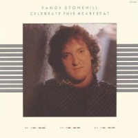 Purchase Randy Stonehill - Celebrate This Heartbeat (Vinyl)