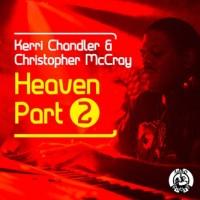 Purchase Kerri Chandler & Christopher Mccray - Heaven