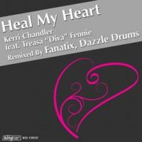 Purchase Kerri Chandler & Treasa Diva Fennie - Heal My Heart (Incl Fanatix & Dazzle Drums Mixes)