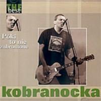 Purchase Kobranocka - The Best - Poki To Nie Zabronione