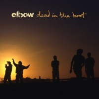 Purchase Elbow - Dead In The Boot
