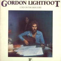 Purchase Gordon Lightfoot - Cold On The Shoulder