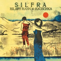 Purchase Hilary Hahn & Hauschka - Silfra