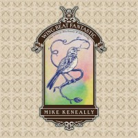 Purchase Mike Keneally - Wing Beat Fantastic