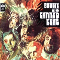 Purchase Canned Heat - Boogie with Canned Heat (Reissue 2000)