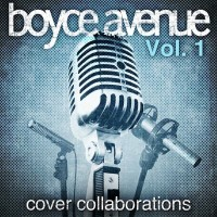 Purchase Boyce Avenue - Cover Collaborations, Vol. 1