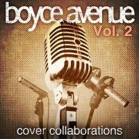Purchase Boyce Avenue - Cover Collaborations, Vol. 2 (EP)