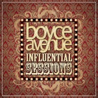 Purchase Boyce Avenue - Influential Sessions