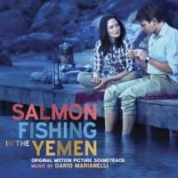 Purchase Dario Marianelli - Salmon Fishing in the Yemen (Original Motion Picture Soundtrack)