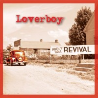 Purchase Loverboy - Rock 'N' Roll Revival
