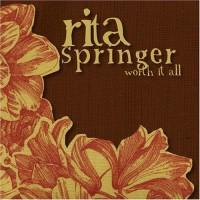 Purchase Rita Springer - Worth It All