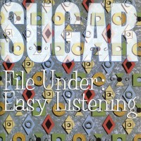 Purchase sugar - File Under: Easy Listening (Deluxe Edition) CD1