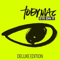Purchase tobyMac - Eye On It (Deluxe Edition)
