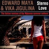 Purchase Edward Maya - Stereo Love (With Vika Jigulina) (The Italian Remixes)