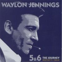 Purchase Waylon Jennings - The Journey - Destiny's Child Vol. 5