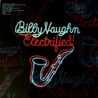 Purchase Billy Vaughn - Electrified! (Vinyl)