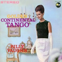 Purchase Billy Vaughn - Golden Continental Tango (Vinyl)