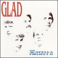 Purchase Glad - The Acapella Project II