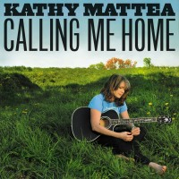 Purchase Kathy Mattea - Calling Me Home