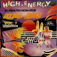 Purchase High Energy Double Dance - High Energy Double Dance - Vol. 07 (Vinyl)