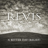 Purchase Revis - A Better Day (Relief) (SDC)