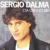 Purchase Sergio Dalma - Esa Chica Es Mia