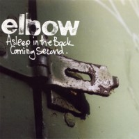 Purchase Elbow - Asleep In The Back/Coming Second (MCD) CD1
